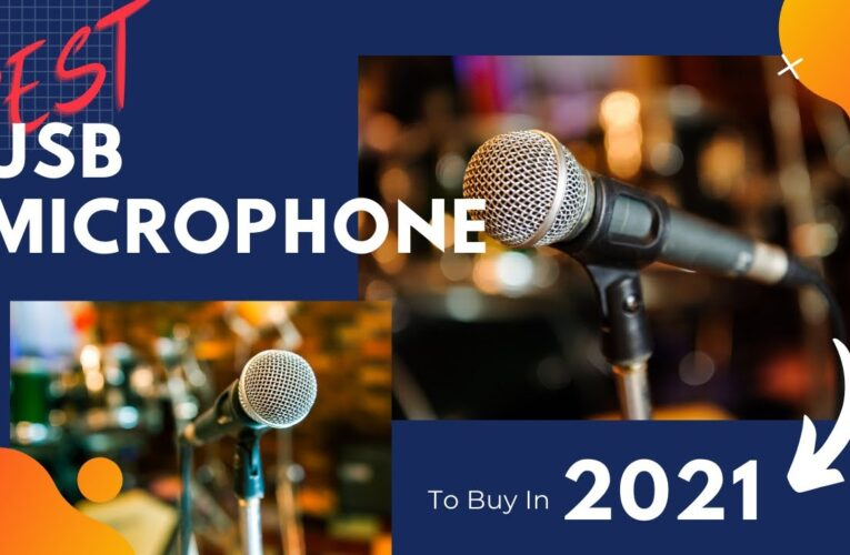 The Best USB Microphones for 2021